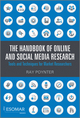 The Handbook of Online and Social Media Research : Tools and Techniques for Market Researchers  (0470710403) cover image