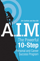 A.I.M.: The Powerful 10-Step Personal and Career Success Program (0470737603) cover image