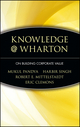 Knowledge@Wharton: On Building Corporate Value (0471008303) cover image