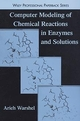 Computer Modeling of Chemical Reactions in Enzymes and Solutions (0471184403) cover image