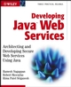 Developing Java Web Services: Architecting and Developing Secure Web Services Using Java (0471236403) cover image