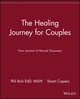 The Healing Journey for Couples: Your Journal of Mutual Discovery (0471254703) cover image