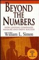 Beyond the Numbers: How Leading Companies Measure and Drive Success (0471287903) cover image