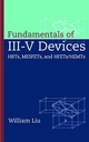 Fundamentals of III-V Devices: HBTs, MESFETs, and HFETs/HEMTs (0471297003) cover image