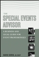 The Special Events Advisor: A Business and Legal Guide for Event Professionals (0471450103) cover image