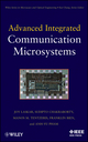 Advanced Integrated Communication Microsystems  (0471709603) cover image