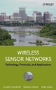 Wireless Sensor Networks: Technology, Protocols, and Applications (0471743003) cover image