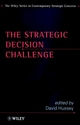 The Strategic Decision Challenge (0471974803) cover image