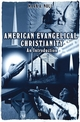 American Evangelical Christianity: An Introduction (0631220003) cover image