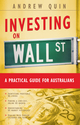 Investing on Wall Street: A Practical Guide for Australians (0731402103) cover image