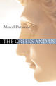 The Greeks and Us (0745639003) cover image