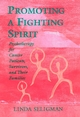 Promoting a Fighting Spirit: Psychotherapy for Cancer Patients, Survivors, and Their Families (0787901903) cover image