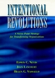 Intentional Revolutions: A Seven-Point Strategy for Transforming Organizations (0787902403) cover image