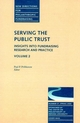 Serving the Public Trust: Insights into Fundraising Research and Practice: New Directions for Philanthropic Fundraising, Number 27, Volume 2 (0787954403) cover image