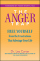 The Anger Trap: Free Yourself from the Frustrations that Sabotage Your Life (0787968803) cover image