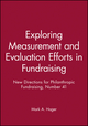 Exploring Measurement and Evaluation Efforts in Fundraising: New Directions for Philanthropic Fundraising, Number 41 (0787972703) cover image
