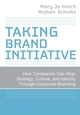 Taking Brand Initiative: How Companies Can Align Strategy, Culture, and Identity Through Corporate Branding (0787998303) cover image