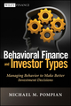 Behavioral Finance and Investor Types: Managing Behavior to Make Better Investment Decisions (1118011503) cover image