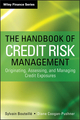 The Handbook of Credit Risk Management: Originating, Assessing, and Managing Credit Exposures (1118300203) cover image