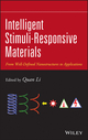 Intelligent Stimuli-Responsive Materials: From Well-Defined Nanostructures to Applications (1118452003) cover image