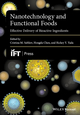 Nanotechnology and Functional Foods: Effective Delivery of Bioactive Ingredients (1118462203) cover image