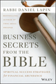 Business Secrets from the Bible: Spiritual Success Strategies for Financial Abundance (1118749103) cover image