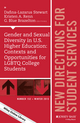 Gender and Sexual Diversity in U.S. Higher Education: Contexts and Opportunities for LGBTQ College Students: New Directions for Student Services, Number 152 (1119220203) cover image