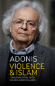 Violence and Islam: Conversations with Houria Abdelouahed (1509511903) cover image