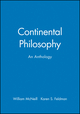 Continental Philosophy: An Anthology (1557867003) cover image