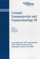 Ceramic Nanomaterials and Nanotechnology III: Proceedings of the 106th Annual Meeting of The American Ceramic Society, Indianapolis, Indiana, USA 2004, Ceramic Transactions, Volume 159 (1574981803) cover image