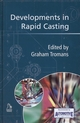 Developments in Rapid Casting (1860583903) cover image