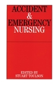 Accident and Emergency Nursing (1861561903) cover image