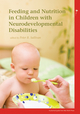 Feeding and Nutrition in Children with Neurodevelopmental Disability (1898683603) cover image