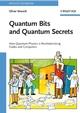 Quantum Bits and Quantum Secrets: How Quantum Physics is revolutionizing Codes and Computers (3527407103) cover image