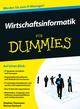 Wirtschaftsinformatik für Dummies (3527692703) cover image