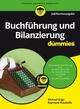 Buchführung und Bilanzierung für Dummies, Jubiläumsausgabe (3527811303) cover image