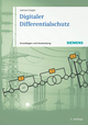 Digitaler Differentialschutz: Grundlagen und Anwendungen, 2. Auflage (3895789003) cover image