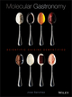 Molecular Gastronomy: Scientific Cuisine Demystified (EHEP002703) cover image