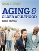 Aging and Older Adulthood, Third Edition (EHEP002803) cover image