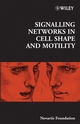 Signalling Networks in Cell Shape and Motility (0470011904) cover image