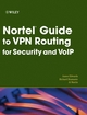 Nortel Guide to VPN Routing for Security and VoIP (0470073004) cover image