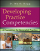 Developing Practice Competencies: A Foundation for Generalist Practice (0470551704) cover image