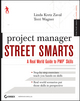 Project Manager Street Smarts: A Real World Guide to PMP Skills (0470596104) cover image