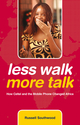 Less Walk More Talk: How Celtel and the Mobile Phone Changed Africa (0470743204) cover image
