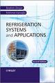 Refrigeration Systems and Applications, 2nd Edition (0470747404) cover image
