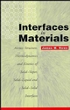 Interfaces in Materials: Atomic Structure, Thermodynamics and Kinetics of Solid-Vapor, Solid-Liquid and Solid-Solid Interfaces (0471138304) cover image