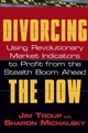 Divorcing the Dow: Using Revolutionary Market Indicators to Profit from the Stealth Boom Ahead (0471268704) cover image