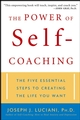 The Power of Self-Coaching: The Five Essential Steps to Creating the Life You Want (0471463604) cover image