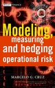Modeling, Measuring and Hedging Operational Risk  (0471515604) cover image