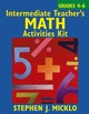 Intermediate Teacher's Math Activities Kit: Includes over 100 ready-to-use lessons and activity sheets covering six areas of the 4-6 math curriculum (0471649104) cover image